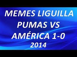 Memes De Pumas Vs America - coolest memes de pumas vs america memes liguilla pumas vs america 1 0 2014 youtube memes de pumas vs america jpg