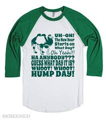 new year s t shirts new years day hump day t shirt skreened