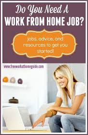 getting started with work from home jobs advice and resources