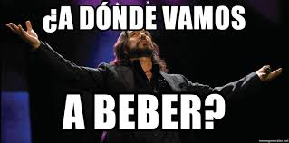 Memes Del Buki - a d纉nde vamos a beber el buki meme generator