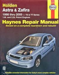 holden astra ts u0026 zafira tt 1998 2005 haynes owners service