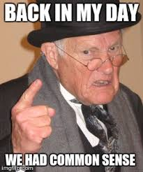 Common Memes - back in my day memes imgflip