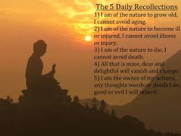Recollec - the 5 daily recollections buddhism