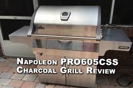 Super Pro Charcoal Grill by Napoleon Pro605css Charcoal Grill Review Youtube