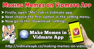 App For Making Memes - making memes on vidmate app
