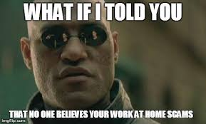 Working From Home Meme - matrix morpheus meme imgflip
