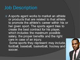sports agent job description tristan sommer period 3 job description a sports agent works