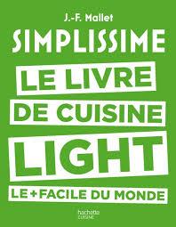 livre cuisine minceur simplissime light découvrez les recettes du nouveau livre de
