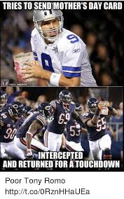 Tony Romo Interception Meme - tries to send mother s day card wishing you la onfl memes 50 98 53