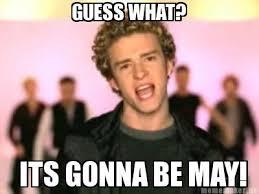 Backstreet Boys Meme - it s gonna be may meme have a laugh xd pinterest meme