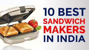 Philips Sandwich Toaster 10 Best Sandwich Makers In India With Price Top Grill Sandwich