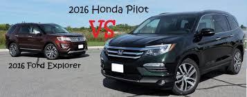 compare honda pilot and ford explorer 2016 honda pilot versus the 2016 ford explorer hendrick honda