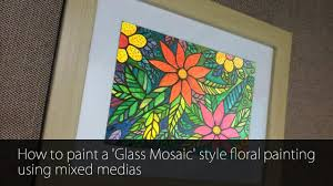 painting on glass windows how to paint a u0027glass mosaic u0027 style floral painting using mixed