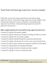 Supervisor Sample Resume by Top 8 Food And Beverage Supervisor Resume Samples 1 638 Jpg Cb U003d1428549906