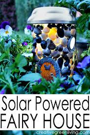 how to make a solar powered fairy house diy solar fairy houses