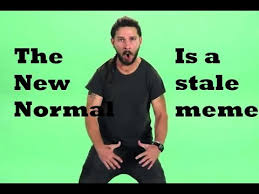 Normal Meme - the new normal is a stale meme youtube