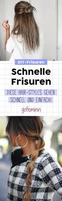 Frisuren Lange Haare Schnell by Die Besten 25 Schnelle Frisuren Ideen Auf Schnelle