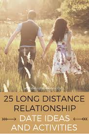 quotes about being strong and healthy long distance relationship date ideas and activities