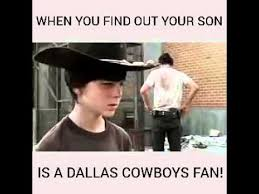 Cowboy Fan Memes - when you find out your son is a dallas cowboys fan dallas cowboys