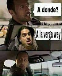 A La Verga Meme - vamonos a la verga wey meme by matrixxd memedroid