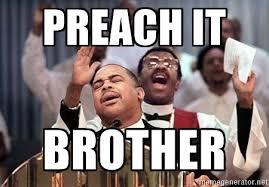 Preach Meme - an assistant dean for inclusive excellence holy crap