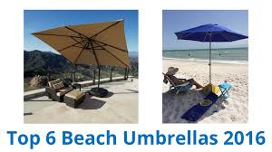 Beach Chair Umbrella Set 6 Best Beach Umbrellas 2016 Youtube