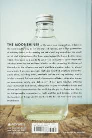 the kings county distillery guide to urban moonshining how to