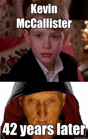 Memes De Kevin - kevin mccallister 42 years later misc quickmeme