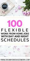 Home Based Graphic Design Jobs 100 Flexible Work From Home Jobs With Day And Night Schedules