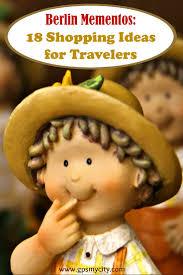 Shopping Ideas by Berlin Mementos 18 Souvenir Shopping Ideas For Travelers