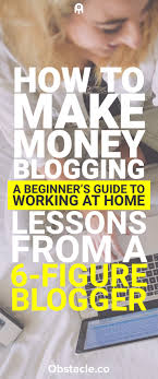 blogger guide pdf how to make money blogging a beginner s guide to working at home