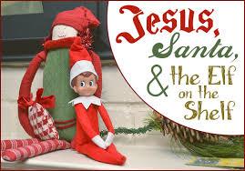 jesus santa and the elf on the shelf