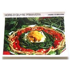 bonne cuisine fiche cuisine vintage rétro hors d oeuvre primavera