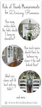 how high to hang chandelier over dining table decorating your dining room must have tips driven by decor