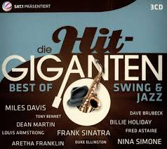 best of swing die hit giganten best of swing jazz various de musik
