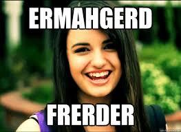 Rebecca Black Memes - ermahgerd frerder rebecca black quickmeme