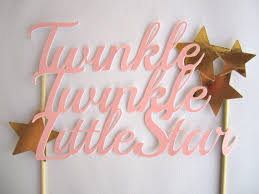 twinkle twinkle cake topper twinkle twinkle cake topper baby s