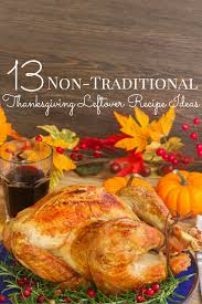 traditional thanksgiving leftovers recipe ideas