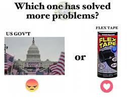 Meme Tape - which one has solved more problems flex tape us gov t tv clex taps