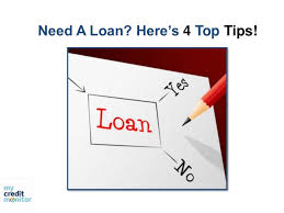 need a loan here s 4 top tips