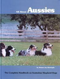 australian shepherd iphone 5 case all about aussies the complete handbook on australian shepherd
