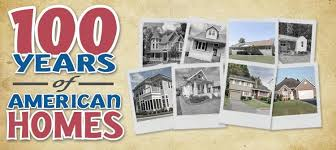 american home styles 100 years of homes different types of american homes by decade