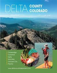 delta county colorado visitor guide 2017 by delta county