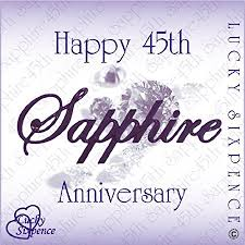 45 wedding anniversary lucky sixpence for 45th wedding anniversary sapphire co