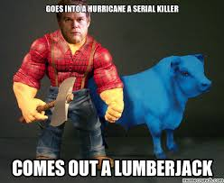 Lumberjack Meme - dexter