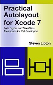 Practical Auto Layout For Xcode 7 Pdf | b4w book free download practical autolayout for xcode 7 by steven
