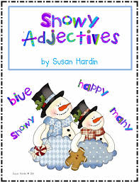 Identifying Adverbs And Adjectives Worksheets Susan Hardin U0027s Snowy Adjectives Great