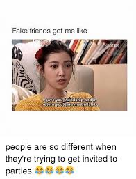 Fake Friends Memes - 25 best memes about fake friends and girl memes fake