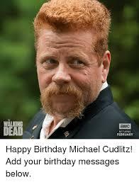 Walking Dead Happy Birthday Meme - 25 best memes about happy birthday michael happy birthday
