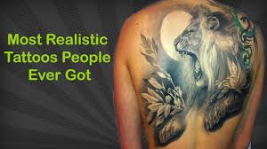 the most realistic tattoos people ever got the most hyper